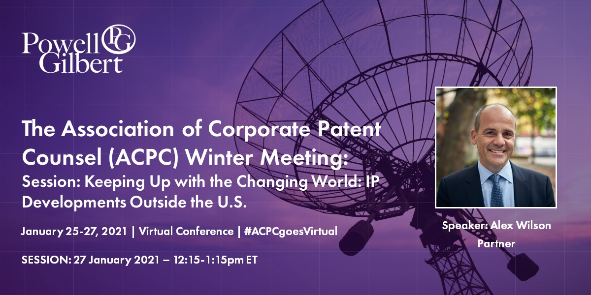 The Association of Corporate Patent Counsel (ACPC) Virtual Winter Meeting January 25-27, 2021