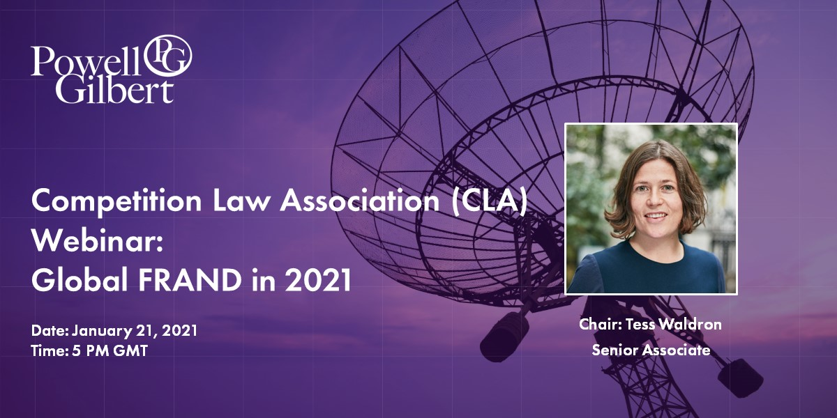 "CLA Webinar ""Global FRAND in 2021 – current position & predictions for the year ahead"" 21 January 2021"