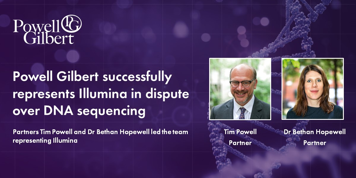 Powell Gilbert has successfully represented Illumina in a dispute over DNA sequencing patents - Law 360