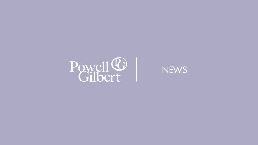 Leading IP law firm Powell Gilbert adds two new hires